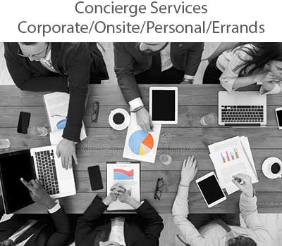 Concierge Services, Event Planning - Concierge Services: corporate/onsite/personal/errands