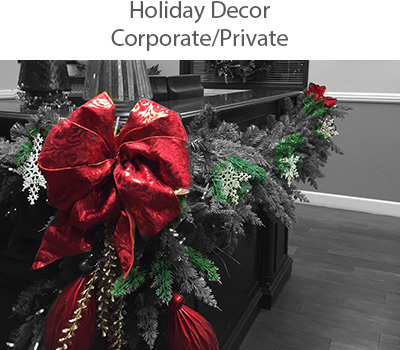 Concierge Services, Event Planning. Holiday Decor: corporate/private